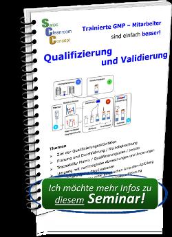 Seminar Qualifizierung & Validierung im GMP und Reinraum Bereich